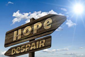 Seeking advice. Hope or Despair
